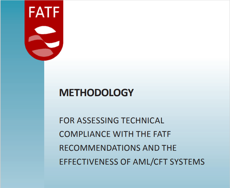 FATF Methodology for assessing compliance with the FATF Recommendations and the effectiveness of AML/CFT systems